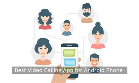 calling app for android best calling app for android phone will help you to be closer when you are away