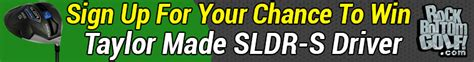 Free Golf Clubs Giveaway - win a free taylor made sldr s driver golf blog rockbottomgolf com