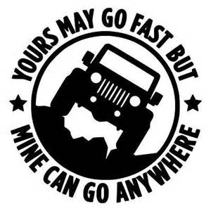 Jeep Decals And Stickers Jeep Go Anywhere Vinyl Decal 4x4 Wrangler Rubicon Cj
