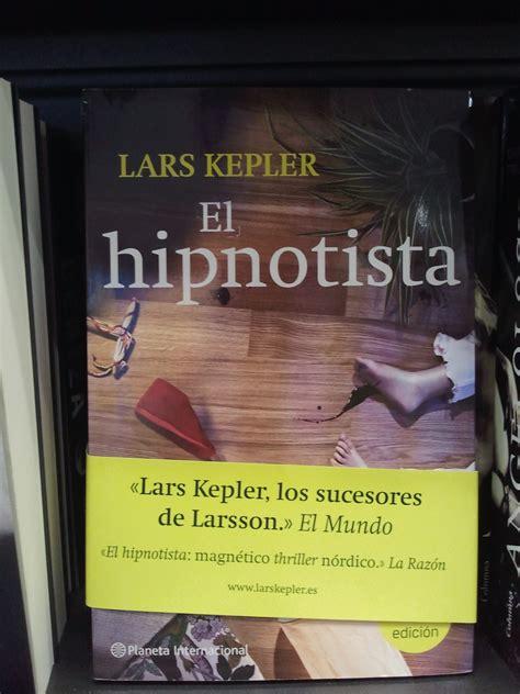 el hipnotista el hipnotista hypnotis 246 ren de lars kepler sweetsweden