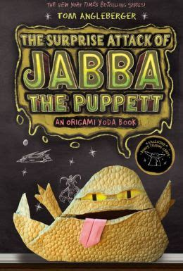 Origami Yoda Series - the attack of jabba the puppett b n exclusive