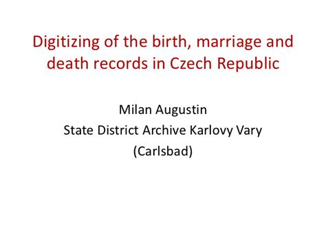 Births Marriages And Deaths Records Digitizing Of The Birth Marriage And Records In Republic