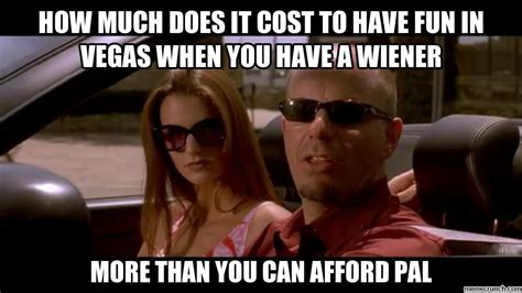Have Fun Meme - how much does it cost to have fun in vegas when you have a