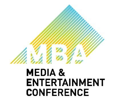Mba Entertainment by Mba Media Entertainment Conference 2016 Graduate