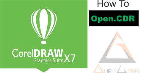 Mahir Dalam 7 Hari Coreldraw X7 S896 cara buka file coreldraw cdr tanpa aplikasi coreldraw tutorial terbaru guru corel