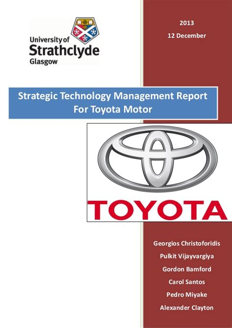 Strategic Management Of Toyota Company Strategic Technology Management For Toyota