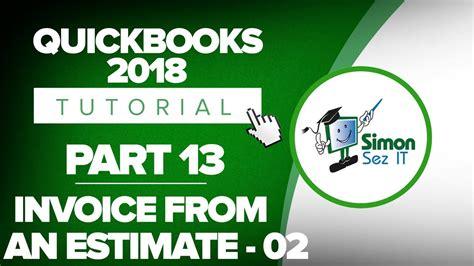 quickbooks tutorial part 2 quickbooks 2018 training tutorial part 13 how to create