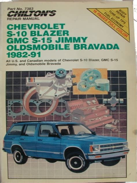 s 10 blazer s 15 jimmy typhoon bravada repair manual 1983 1993 chilton s repair manual chevrolet s 10 blazer gmc s 15 jimmy oldsmobile bravada 1982 91