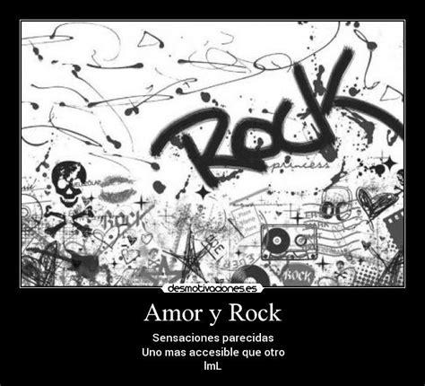 imagenes rockeras de amor amor y rock desmotivaciones