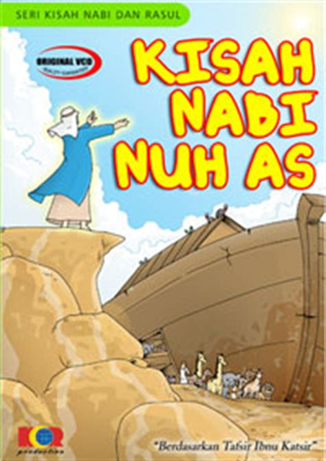 film cartun nabi film kartun cerita nabi kisah nabi nuh as animegue com