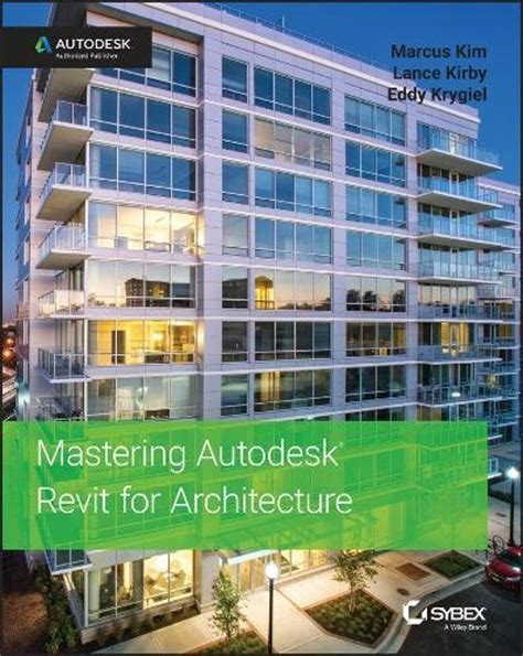 autodesk revit 2018 architecture conceptual design and visualization metric autodesk authorized publisher books mastering autodesk revit 2018 for architecture the bim