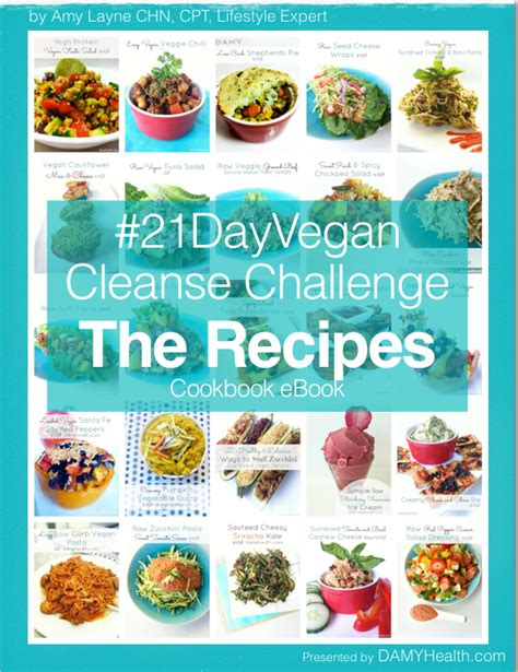 7 Day Detox Plan Vegan by The 21 Day Vegan Cleanse Challenge The Recipes Ebook