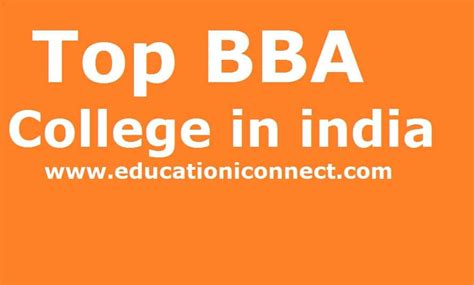 Mba Course Duration In India by List Of 25 Best Best Bba Colleges In India Fee Structure