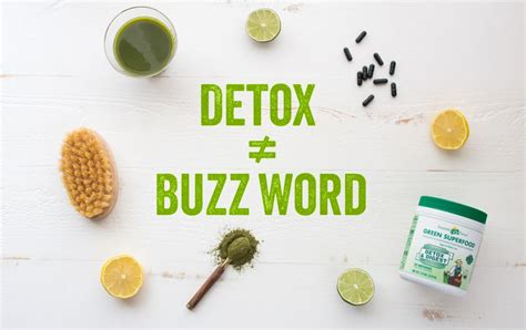 Detox Meaning by Why Detox Isn T Just A Buzz Word