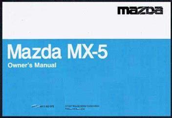 manual repair free 1993 mazda mx 5 lane departure warning mazda mx 5 na 09 1993 owners manual factory publication