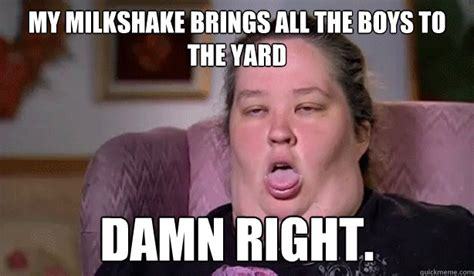 Milkshake Meme - my milkshake brings all the boys to the yard damn right