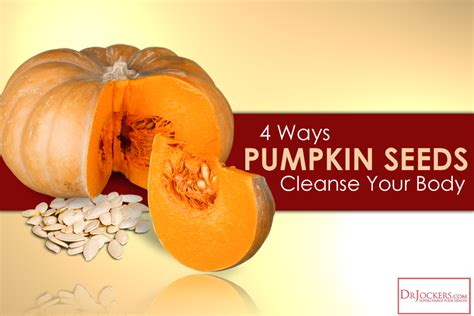 Pumpkin Seed Detox 4 ways pumpkin seeds cleanse your