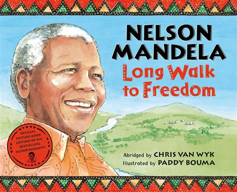 autobiography of nelson mandela long walk to freedom long walk to freedom picture book edition 171 pan macmillan