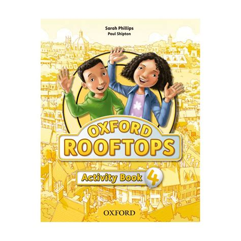 rooftops 6 class book oxford rooftops 4 activity book ed oxford libroidiomas
