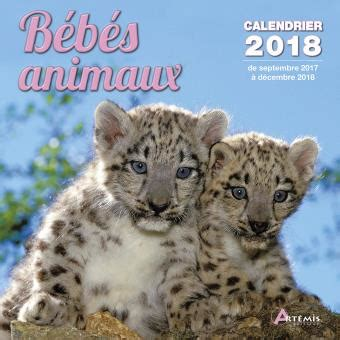 Calendrier 2018 Fnac Calendrier 2018 B 233 B 233 S Animaux Broch 233 Collectif Livre