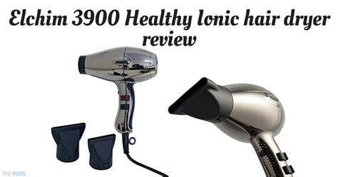 Elchim Hair Dryer Healthy Ionic 3900 elchim 3900 healthy ionic hair dryer review the fuss