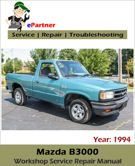 car repair manuals online pdf 1994 mazda b series plus lane departure warning mazda b3000 pickup truck service repair manual 1994 automotive service repair manual