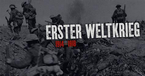 wann begann 2 weltkrieg schwerpunkt erster weltkrieg erster weltkrieg ard
