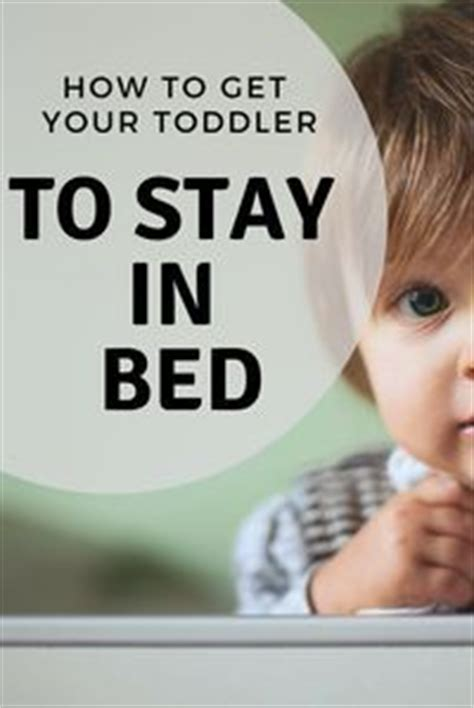 how to get toddler to stay in bed 61 best rambles and runaways blog posts images on