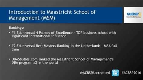 Maastricht School Of Management Mba by Transcontinental Program Delivery Meeting Acbsp Standards