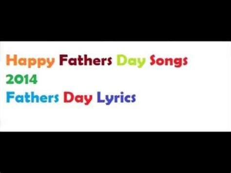 day song vattan sandhu lyrics best fathers day songs in 2014 fathers day