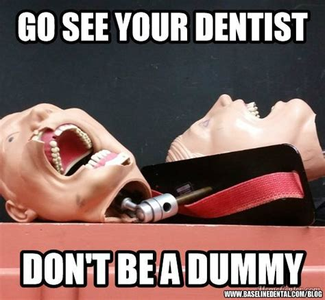 Dentist Meme - 351 best all kinds of dental humor images on pinterest