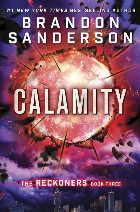 calamity book 3 of the reckoners series by brandon sanderson gets cover and synopsis kernel s