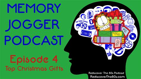 podcast christmas presents memory jogger podcast episode 4 top gifts rediscover the 80s