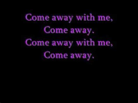 Come Away With Me To A Place Lyrics Come Away By Nini Cs Lyrics