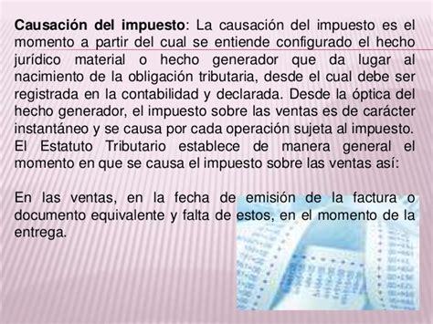 se define la fecha de causacin del impuesto a la riqueza la cual presentacion del iva