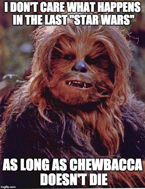 Chewbacca Meme - chewbacca imgflip