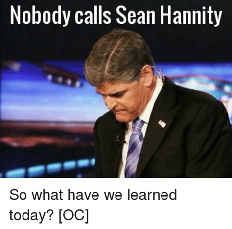 Sean Hannity Meme - funny sean memes of 2017 on sizzle coffee mug