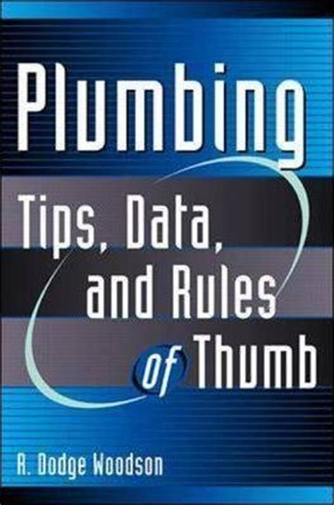 Plumbing Of Thumb by Plumbing Tips Data And Of Thumb Roger D Woodson