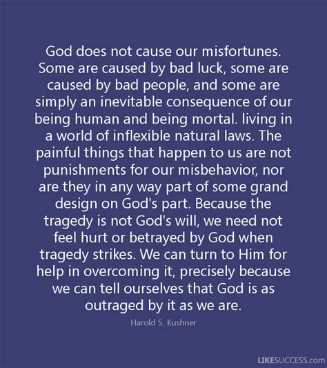 bad luck things god does not cause our misfortunes some by harold s