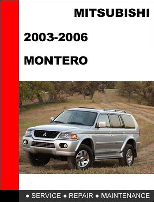 repair manuals mitsubishi montero 2003 repair manual mitsubishi montero 2003 2006 factory service repair manual downlo