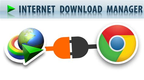 internet download manager free download full version google chrome free download internet download manager 6 28 all setup