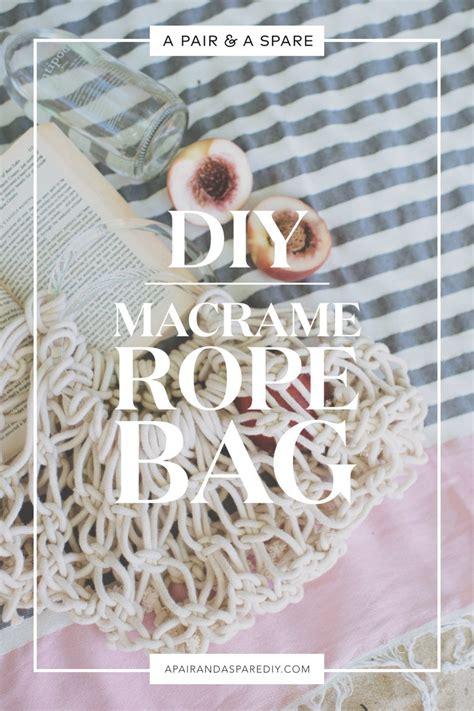 Rope Bag Diy - diy macram 233 rope bag a pair a spare
