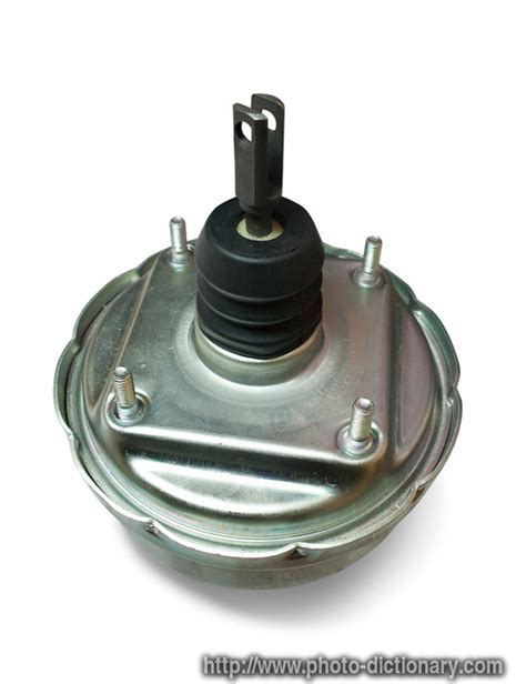 meaning of vaccum vacuum booster photo picture definition at photo