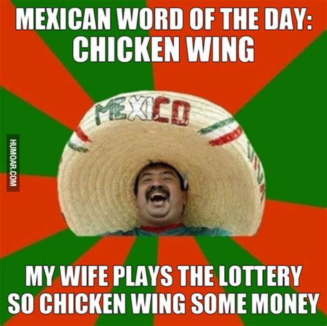 Mexican Word Of The Day Meme - mexican day of the word meme quotes