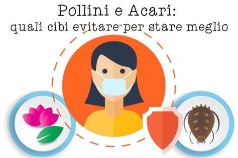 allergia cipresso alimenti da evitare allergie ai pollini e agli acari i cibi da evitare