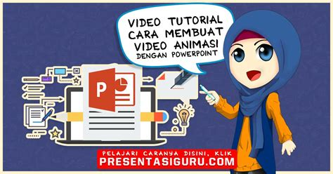membuat video animasi cara membuat video animasi dengan powerpoint