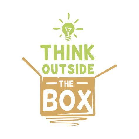 Think Outside Of The Box think outside the box think outside the box t shirt
