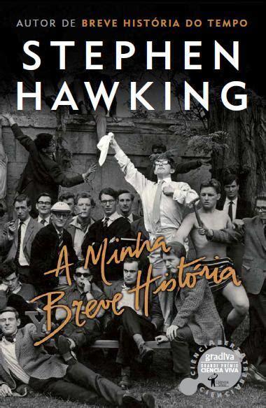 stephen william hawking livro tributo a stephen hawking conhe 199 a aqui tudo sobre o