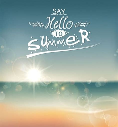 say hello to summer pictures photos and images for