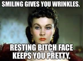 Bitchy Memes - resting bitch face meme
